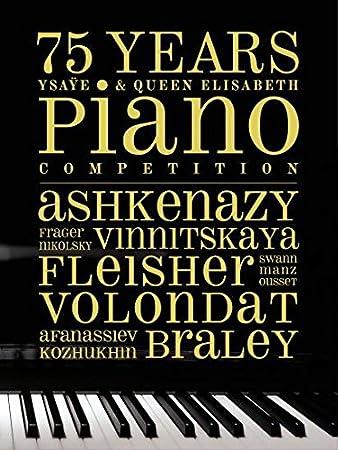 75 Years Ysaye & Queen Elisabeth Piano Competition