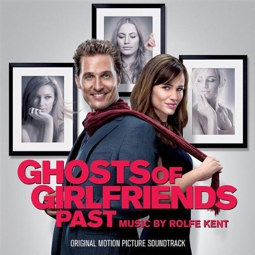Ghosts of Girlfriends Past by Ghosts of Girlfriends Past (2009-10-13)
