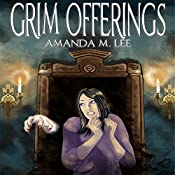 Grim Offerings: Aisling Grimlock, Book 2 | Amanda M. Lee