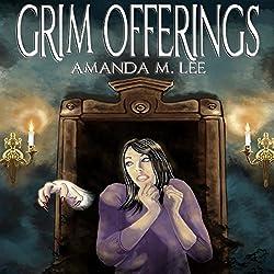 Grim Offerings