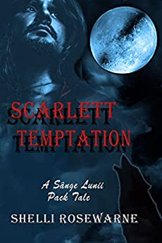 Scarlett Temptation by [Rosewarne, Shelli]
