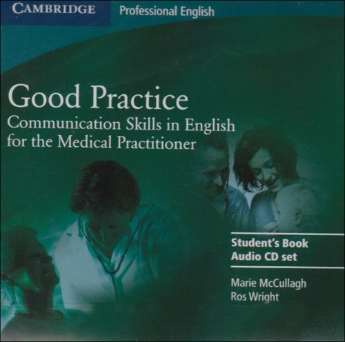 Good Practice: Communication Skills in English for the Medical Practitioner