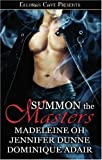 Summons the Masters, Madeleine Oh and Jennifer Dunne, 1419957228