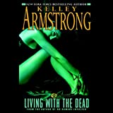Living with the Dead: Women of the Otherworld, Book 9