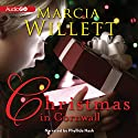 Christmas in Cornwall Audiobook by Marcia Willett Narrated by Phyllida Nash