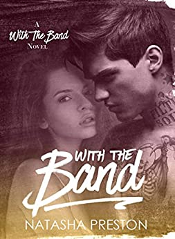With the Band by [Preston, Natasha]