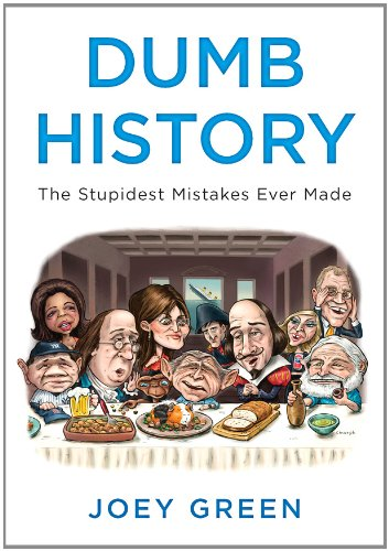 Dumb History Stupidest Mistakes Ever ebook product image