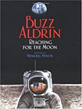 Reaching for the Moon (Outstanding Science Trade Books for Students K-12 (Awards))