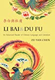 Li Bai and du Fu, Chen, Zu-yan and Zhang, Hong, 0887276024