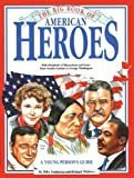 img - for The Big Book of American Heroes book / textbook / text book