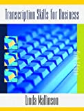 Transcription Skills for Business (6th Edition)