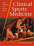 Clinical Sports Medicine, Peter Brukner and Karim Khan, 0074711083