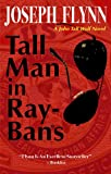 Tall Man in Ray-Bans (A John Tall Wolf Novel Book 1)