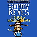 Sammy Keyes and the Curse of Moustache Mary Audiobook by Wendelin Van Draanen Narrated by Tara Sands