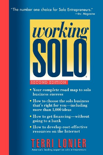 Working Solo: The Real Guide to Freedom & Financial Success with Your Own Business, 2nd Edition