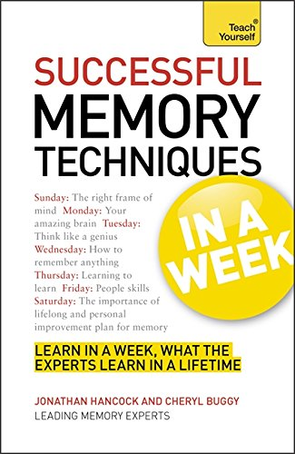 Successful Memory Techniques In a Week A Teach Yourself Guide (Teach Yourself: General Reference)