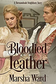 Bloodied Leather: A Shenandoah Neighbors Story by [Ward, Marsha]