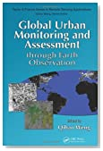 Global Urban Monitoring and Assessment through Earth Observation (Remote Sensing Applications Series)