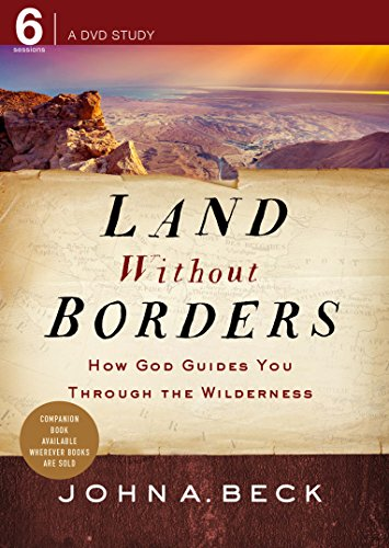 (Land without Borders: How God Guides You through the Wilderness )