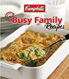 Busy Family Campbell's Casserole, Publications International Ltd. Staff, 1605531820
