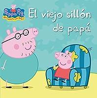 El Viejo Sillón De Papá (Peppa Pig. Primeras