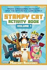 Stampy Cat Activity Book: Minecraft Adventures (Volume 1) Paperback