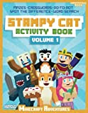 Stampy Cat Activity Book: Minecraft Adventures (Volume 1)