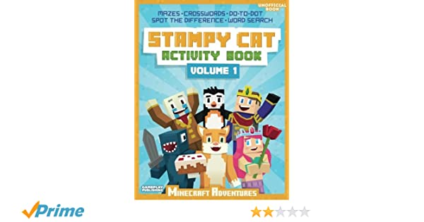 Stampy Cat Activity Book Minecraft Adventures Gameplay Publishing Library 9781514177723 Books