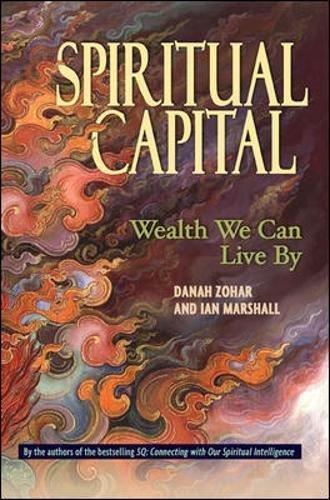 Spiritual Capital  Wealth We Can Live