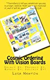 Cosmic Ordering with Vision Boards, Lisa Newton, 1492113603