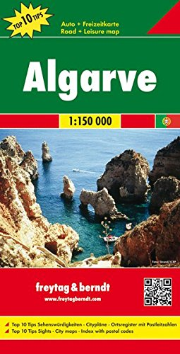 Freytag Berndt Autokarten, Algarve, Top 10 Tips - Maßstab 150.000: Road Map (freytag & berndt Auto + Freizeitkarten)