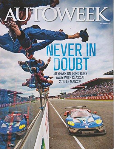 Autoweek Magazine July 11 2016 | Never in - Magazine Autoweek