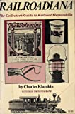 Railroadiana, Charles Klamkin, 030810319X