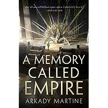 A Memory Called Empire (Teixcalaan (1))