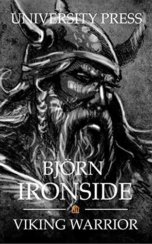Bjorn Ironside Viking Warrior Viking Warriors Book 2