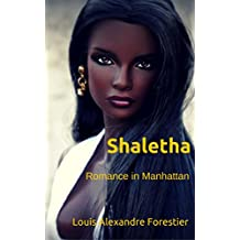 Shaletha: Romance in Manhattan