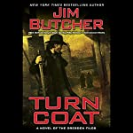 Turn Coat: The Dresden Files, Book 11 | Jim Butcher