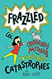 img - for Frazzled #2: Ordinary Mishaps and Inevitable Catastrophes book / textbook / text book