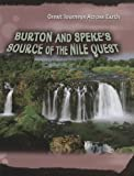 Burton and Speke's Source of the Nile Quest, Daniel Gilpin, 1403497524