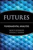 Schwager on Futures: Fundamental Analysis (Wiley Finance Editions)