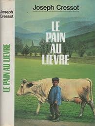 Le Pain au lièvre par Joseph Cressot