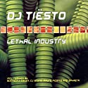 DJ Tiësto - Lethal Indus....<br>