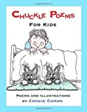 Chuckle Poems for Kids, Cookie Combs, 1935631004