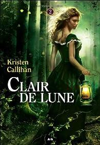 Les ténèbres de Londres, tome 2 : Clair de lune par Kristen Callihan