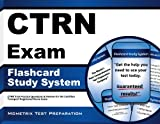 CTRN Exam Flashcard Study System: CTRN Test Practice Questions & Review for the Certified Transport Registered Nurse Exam