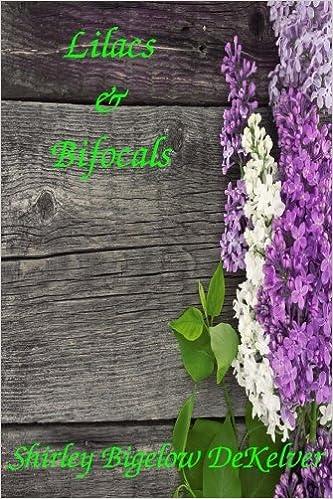 Lilacs & Bifocals