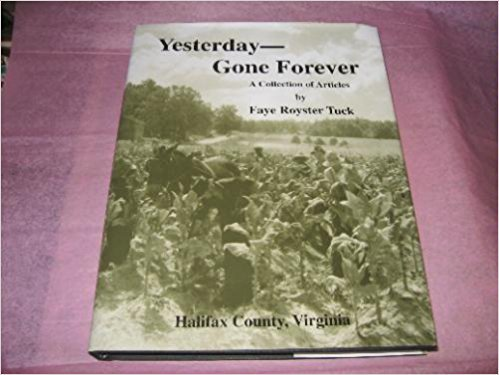 Yesterday - Gone Forever - A Collection of Articles [Halifax County, - Collection Halifax