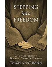 Stepping into Freedom: An Introduction to Buddhist Monastic Training