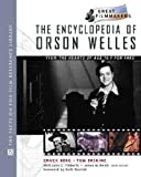 The Encyclopedia of Orson Welles 9780816043903