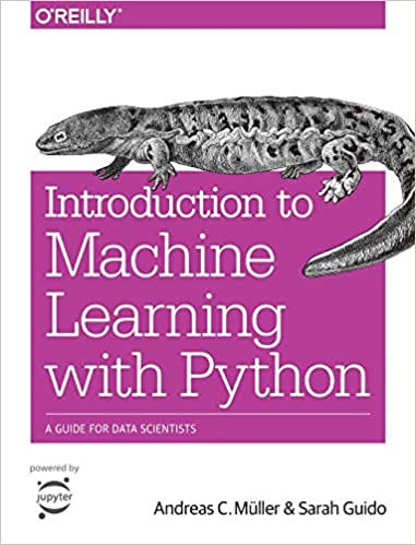 Introduction to Machine Learning with Python: A Guide for